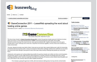 http://blog.leaseweb.com/2011/12/20/gameconnection-2011-%e2%80%93-leaseweb-spreading-the-word-about-hosting-online-games/