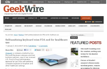 http://www.geekwire.com/2012/selfsanitizing-keyboard-wins-fda-approval-healthcare/#utm_source=feedburner&utm_medium=feed&utm_campaign=Feed%3A+geekwire+%28GeekWire%29