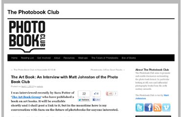 http://photobookclub.org/index.php/2012/04/01/the-art-book-an-interview-with-matt-johnston-of-the-photo-book-club/