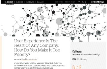 http://www.fastcodesign.com/1669503/user-experience-is-the-heart-of-any-company-how-do-you-make-it-top-priority