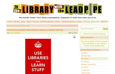 http://www.inthelibrarywiththeleadpipe.org/2012/answering-questions-about-library-impact-on-student-learning/