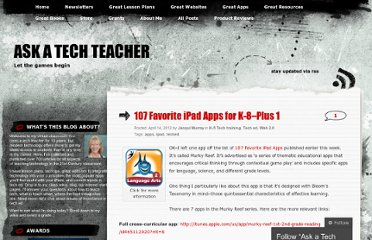 http://askatechteacher.wordpress.com/2012/04/14/107-favorite-ipad-apps-for-k-8-plus-1/