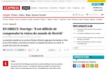 http://www.lexpress.fr/actualite/monde/europe/en-direct-breivik-plaide-non-coupable-a-l-ouverture-de-son-proces_1104755.html