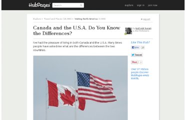 http://just-ask-susan.hubpages.com/hub/Canada-and-the-USA-What-are-the-differences