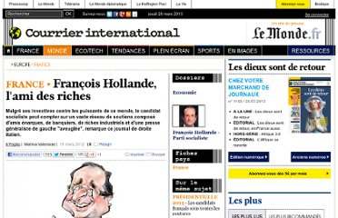 http://www.courrierinternational.com/article/2012/03/19/francois-hollande-l-ami-des-riches