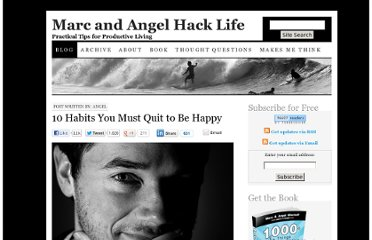 http://www.marcandangel.com/2012/04/16/10-habits-you-must-quit-to-be-happy/