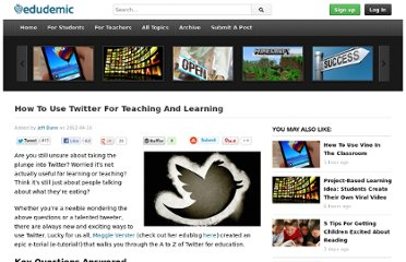 http://edudemic.com/2012/04/how-to-use-twitter-for-teaching-and-learning/