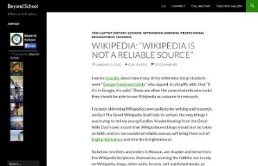 http://beyond-school.org/2010/01/03/wikipedia-wikipedia-is-not-a-reliable-source/