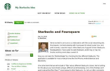 http://blogs.starbucks.com/blogs/customer/archive/2010/03/31/starbucks-and-foursquare.aspx