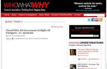 http://whowhatwhy.com/2012/04/14/classicwho-us-government-on-rights-of-foreigners-vs-americans/
