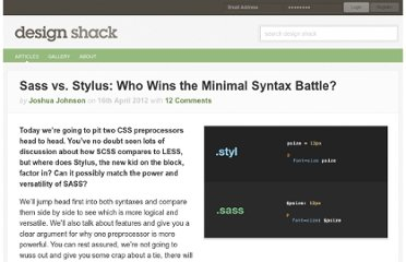 http://designshack.net/articles/css/sass-vs-stylus-who-wins-the-minimal-syntax-battle/