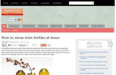 http://www.hometone.com/entry/how-to-reuse-wine-bottles-in-home/