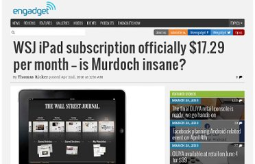 http://www.engadget.com/2010/04/02/wsj-ipad-subscription-officially-17-29-per-month-is-murdoch-in/