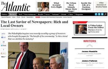 http://www.theatlantic.com/business/archive/2012/04/the-last-savior-of-newspapers-rich-and-local-owners/255669/#