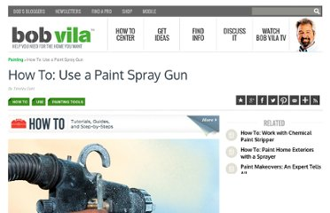 http://www.bobvila.com/blogs/how-to-use-a-paint-spray-gun/