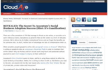 http://www.cloudave.com/14124/revealed-the-secret-to-accenture%e2%80%99s-social-business-adoption-success-hint-it%e2%80%99s-gamification/