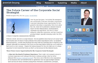 http://www.web-strategist.com/blog/2012/04/17/the-future-career-of-the-corporate-social-strategist/