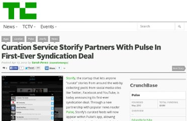 http://techcrunch.com/2012/04/17/curation-service-storify-partners-with-pulse-in-first-ever-syndication-deal/