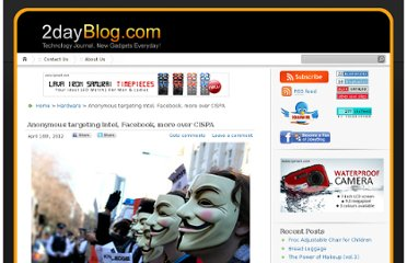 http://www.2dayblog.com/2012/04/16/anonymous-targeting-intel-facebook-more-over-cispa/