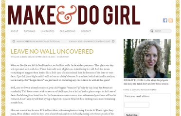 http://makeanddogirl.com/2011/09/leave-no-wall-uncovered/