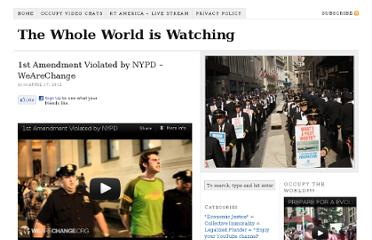http://the-whole-world-is-watching.net/1st-amendment-violated-nypd-wearechange/