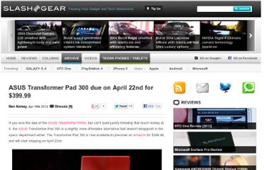 http://www.slashgear.com/asus-transformer-pad-300-due-on-april-22nd-for-489-99-18223390/