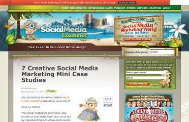 http://www.socialmediaexaminer.com/7-creative-social-media-marketing-mini-case-studies/