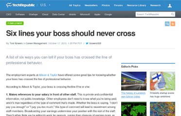 http://www.techrepublic.com/blog/career/six-lines-your-boss-should-never-cross/4196