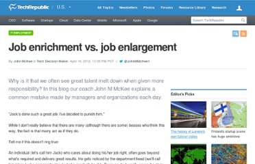 http://www.techrepublic.com/blog/tech-manager/job-enrichment-vs-job-enlargement/7695