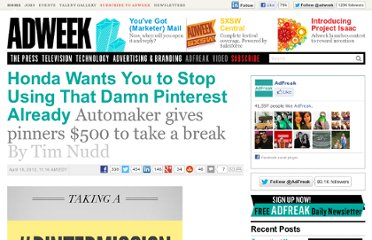 http://www.adweek.com/adfreak/honda-wants-you-stop-using-damn-pinterest-already-139674