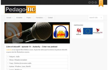 http://www.pedago-tic.be/2012/04/libre-et-educatif-episode-14-audacity-creer-vos-podcast/