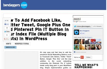 http://www.bendaggers.com/how-to-add-facebook-like-twitter-tweet-google-plus-one-and-pinterest-pin-it-button-in-your-index-file-multiple-blog-posts-in-wordpress/