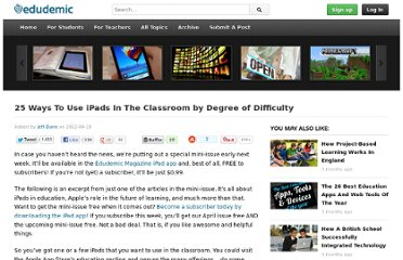http://edudemic.com/2012/04/25-ways-to-use-ipads-in-the-classroom/