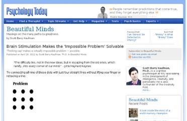http://www.psychologytoday.com/blog/beautiful-minds/201204/brain-stimulation-makes-the-impossible-problem-solvable