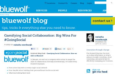 http://www.bluewolf.com/blog/gamifying-social-collaboration-big-wins-goingsocial