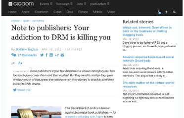 http://gigaom.com/2012/04/18/note-to-publishers-your-addiction-to-drm-is-killing-you/