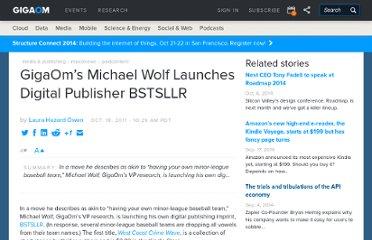 http://paidcontent.org/2011/10/18/419-gigaoms-michael-wolf-launches-digital-publisher-bstsllr/