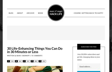 http://www.marcandangel.com/2012/04/19/30-life-enhancing-things-in-30-minutes/