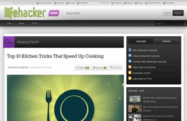 http://www.lifehacker.com.au/2012/04/top-10-crazy-kitchen-tricks-that-speed-up-your-cooking/
