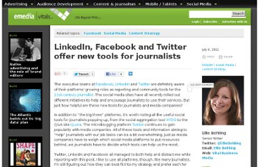 http://www.emediavitals.com/content/linkedin-facebook-and-twitter-offer-new-tools-journalists