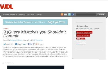 http://webdesignledger.com/tips/9-jquery-mistakes-you-shouldnt-commit