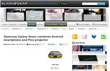 http://www.slashgear.com/samsung-galaxy-beam-combines-android-smartphone-and-pico-projector-25215298/