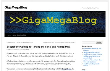 http://www.gigamegablog.com/2012/01/22/beaglebone-coding-101-using-the-serial-and-analog-pins/