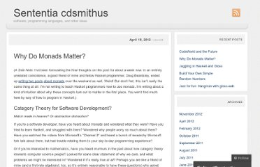 http://cdsmith.wordpress.com/2012/04/18/why-do-monads-matter/