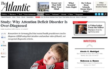 http://www.theatlantic.com/health/archive/2012/04/study-why-attention-deficit-disorder-is-over-diagnosed/256057/