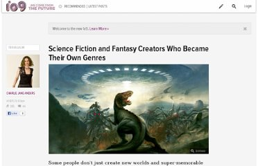 http://io9.com/5902934/science-fiction-and-fantasy-creators-who-became-their-own-genres
