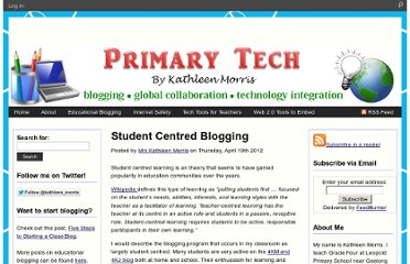 http://primarytech.global2.vic.edu.au/2012/04/19/student-centred-blogging/