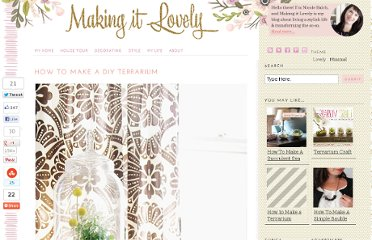 http://makingitlovely.com/2012/04/17/diy-terrarium/