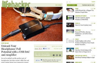 http://lifehacker.com/5903575/unleash-your-headphones-full-potential-with-a-usb-dac-and-amplifier