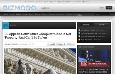 http://www.gizmodo.com.au/2012/04/us-appeals-court-rules-computer-code-is-not-property-and-cant-be-stolen/